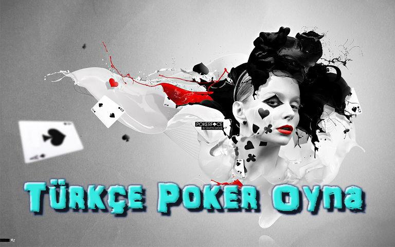 Türkçe Poker Oyna, Türkçe Poker İndir, Bedava Türkçe Poker Oyna, Türkçe Poker Oyunları, Türkçe Poker Oyunu İndir, Türkçe Poker Kitabı